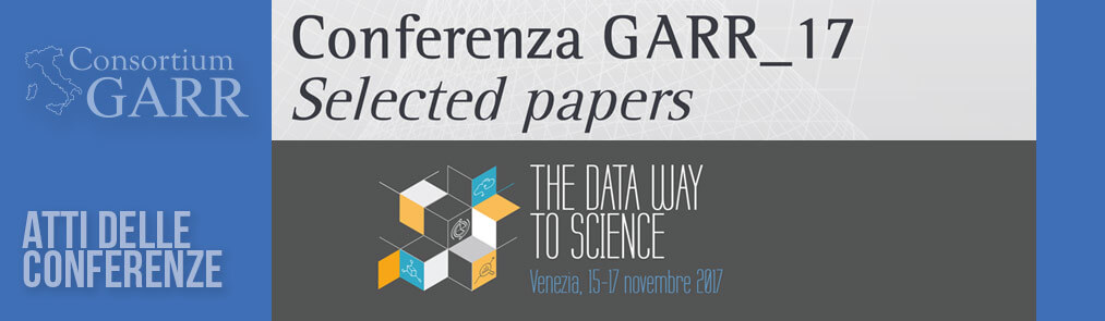 Selected papers della Conferenza GARR 2017