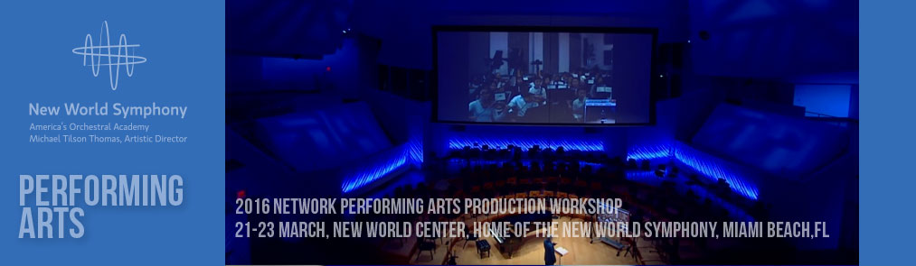 2016 Network Performing Arts Production Workshop