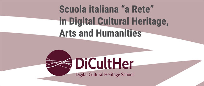 Convegno DiCultHer - Digital Cultural heritage School