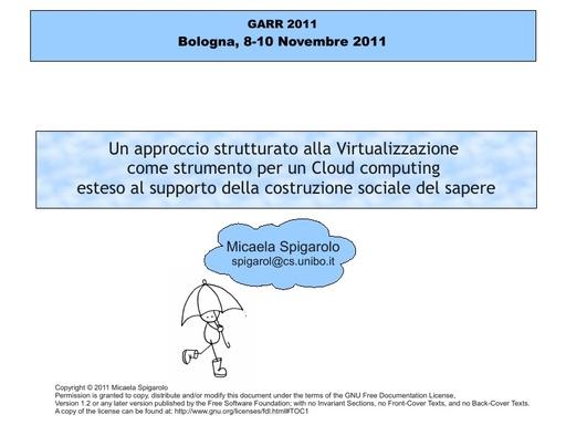 Conferenza GARR 2011 - Presentazione - Spigarolo M.