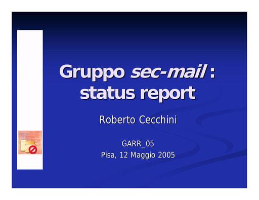 Conferenza GARR 2005 - Presentazione - Cecchini - sec-mail