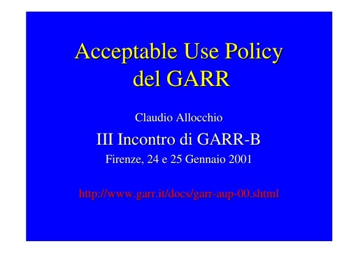 WS03 - Allocchio - La Acceptable Use Policy del GARR