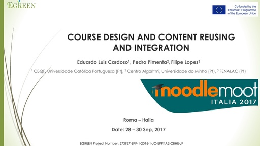 MoodleMoot 2017 - Pimenta - Course design and content reusing and integration