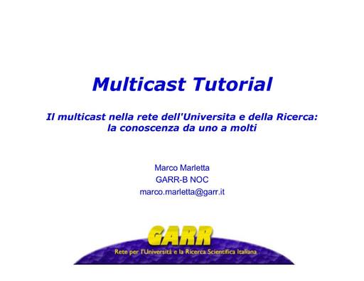 WS04 - Marletta - Il multicast nella rete dell'Universita e della Ricerca
