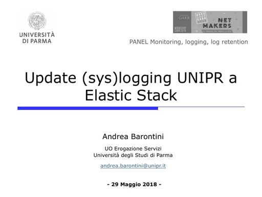 WS18 - A. Barontini - Update (sys)logging UNIPR a Elastic Stack