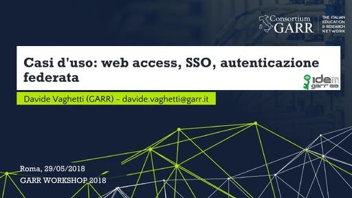 WS18 - D. Vaghetti - web access, SSO, autenticazione federata