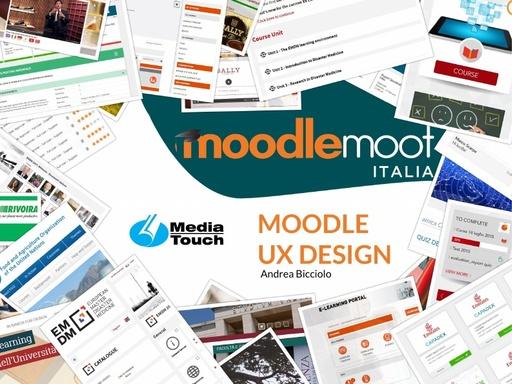 MoodleMoot 2017 - Bicciolo - Moodle UX Design
