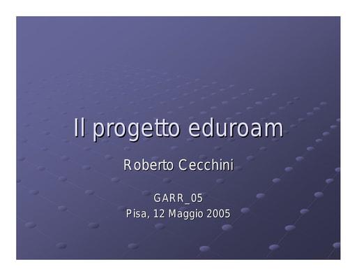 Conferenza GARR 2005 - Presentazione - Cecchini - eduroam