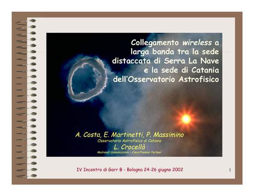 WS04 - Massimino - Collegamento wireless a larga banda tra la sede di Serra La Nave e la sede di Catania dell'Osservatorio Astrofisico