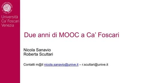 MoodleMoot 2017 - Sanavio - Due anni di MOOC a Ca' Foscari