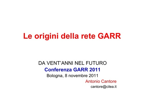 Conferenza GARR 2011 - Presentazione - Cantore A.
