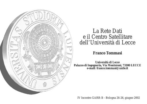 WS04 - Tommasi - La Rete e il Centro Satellitare dell'Università di Lecce