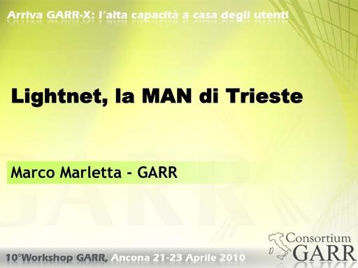 WS10 - Marletta - Lightnet, la MAN di Trieste