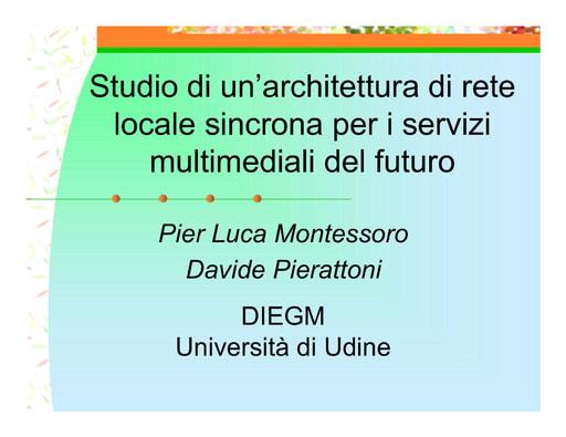 WS04 - Pierattoni - Studio per una architettura di rete locale sincrona per i servizi multimediali del futuro