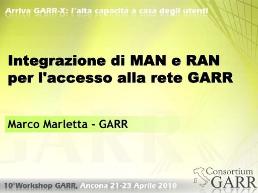 WS10 - Marletta - Integrazione di MAN e RAN per l'accesso alla rete GARR