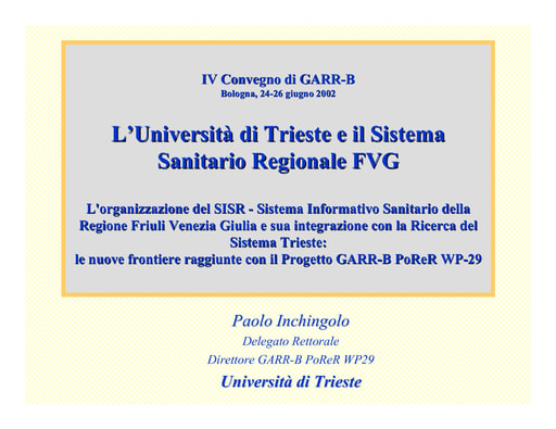 WS04 - Inchingolo - L'Università di Trieste e il Sistema Sanitario Regionale