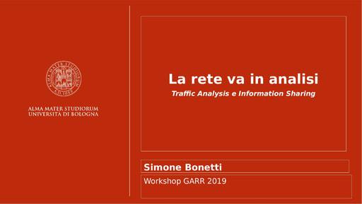Workshop GARR 2019 - Presentazione - Bonetti