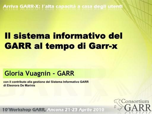 WS10 - Vuagnin - Il sistema informativo del GARR al tempo di GARR X