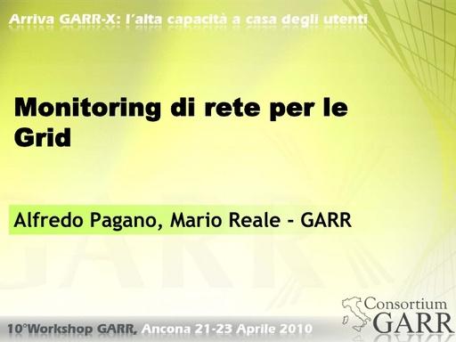 WS10 - Pagano e Reale - Monitoring di rete per le Grid
