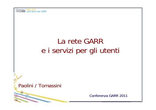 Conferenza GARR 2011 - Presentazione - Paolini G. - Tomassini S.