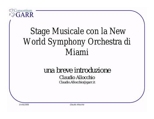 Conferenza GARR 2005 - Presentazione - Allocchio - stage musicale