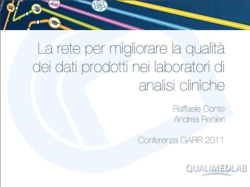 Conferenza GARR 2011 - Presentazione - Conte R. - Renieri A.