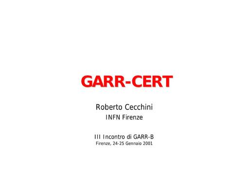 WS04 - Cecchini - Cosa bolle nella pentola di GARR-CERT