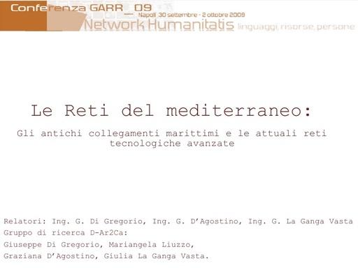 Conferenza GARR 2009 - Presentazione - D'Agostino - Vasta - Di Gregorio