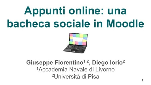 MoodleMoot 2017 - Fiorentino - Appunti online: una bacheca sociale in Moodle