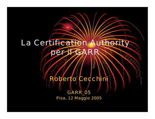 Conferenza GARR 2005 - Presentazione - Cecchini - GARR CA