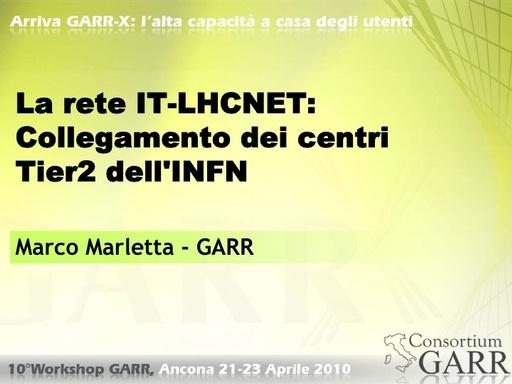 WS10 - Marletta - La rete IT-LHCNET