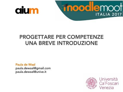 MoodleMoot 2017 - De Waal - Progettare per competenze