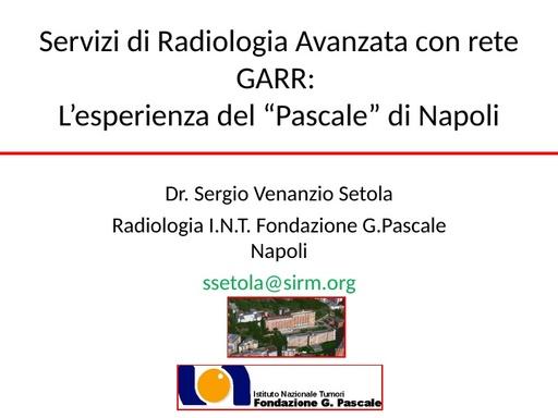 Conferenza GARR 2009 - Presentazione - Setola