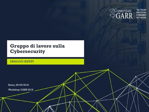 WS18 - E. Ripepi - Gruppo di lavoro sulla Cybersecurity