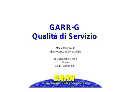 WS03 - Campanella - GARR-G: Qualità di Servizio