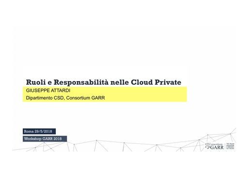 WS18 - G. Attardi - Ruoli e responsabilità nelle Cloud Private