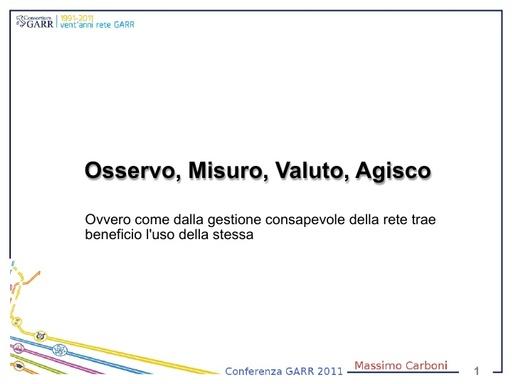 Conferenza GARR 2011 - Presentazione - Carboni M.