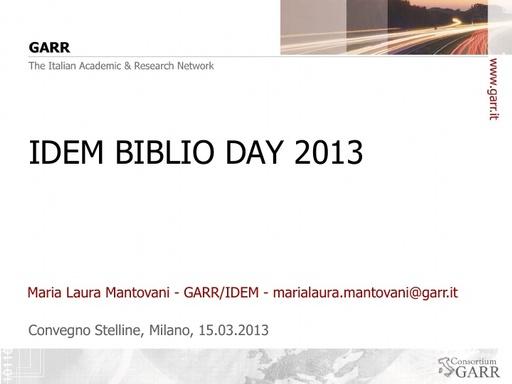 IDEM Biblio Day 2013 - Presentazione - Mantovani