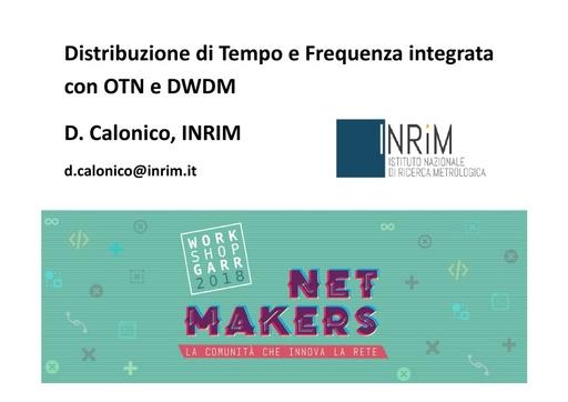 WS18 - D. Calonico - Distribuzione di Tempo e Frequenza integrata con OTN e DWDM