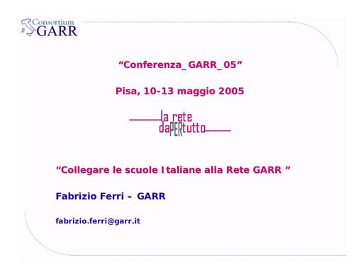 Conferenza GARR 2005 - Presentazione - Ferri