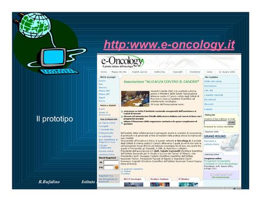 WS04 - Bufalino - e-Oncology: il portale della Rete degli istituti oncologici di ricerca