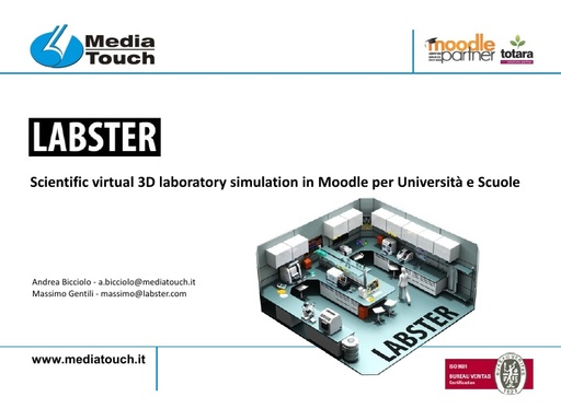 MoodleMoot 2017 - MediaTouch - Scientific virtual 3D laboratory simulation in Moodle per Università e Scuole