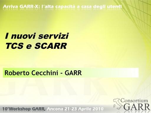 WS10 - Cecchini - Updated sui servizi TCS e SCARR