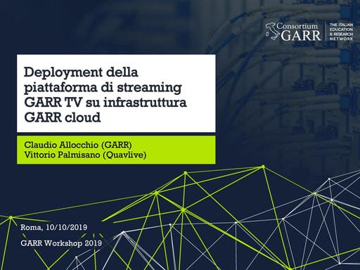 Workshop GARR 2019 - Presentazione - Allocchio e Palmisano