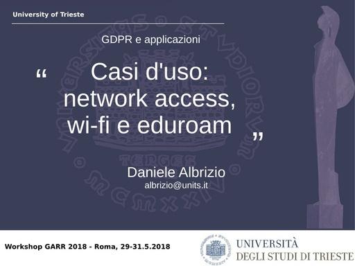 WS18 - D. Albrizio - Casi d'uso: network access, wi-fi e eduroam