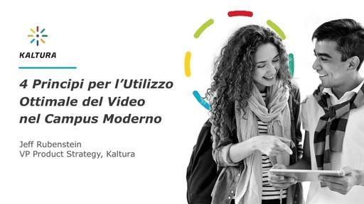 MoodleMoot 2017 - Kaltura - 4 principi per l'utilizzo ottimale del video nel campus moderno