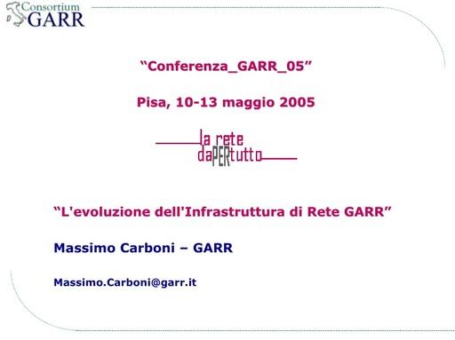 Conferenza GARR 2005 - Presentazione - Carboni