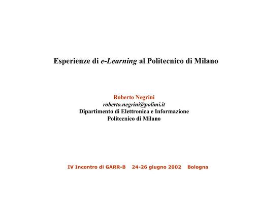 WS04 - Negrini - Esperienze di e-learning al Politecnico di Milano