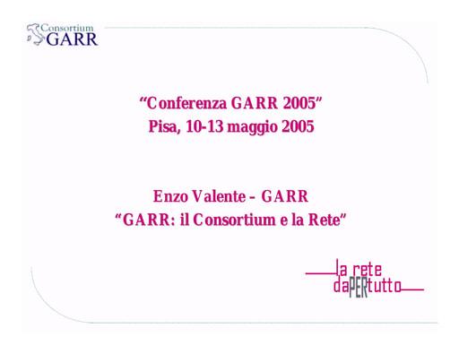 Conferenza GARR 2005 - Presentazione - Valente