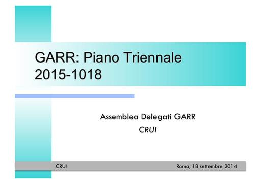 GARR: Piano Triennale 2015-1018 - G. Attardi